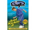 Just Kickin It DVD
